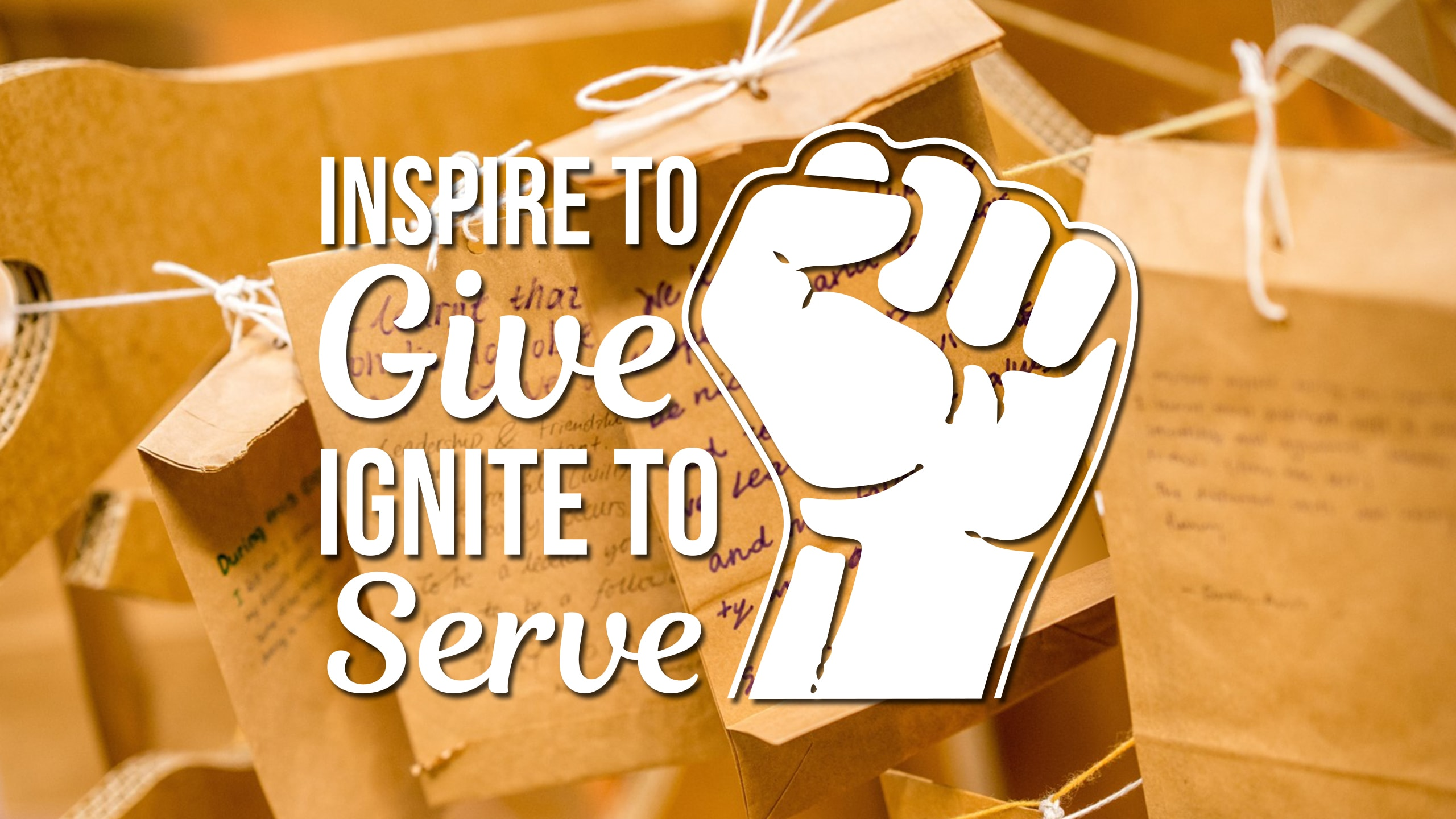 Inspire to Give Ignite to Serve
